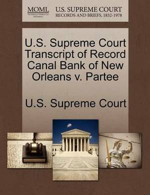 U.S. Supreme Court Transcript of Record Canal Bank of New Orleans V. Partee