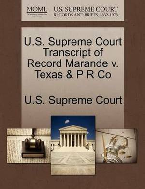 U.S. Supreme Court Transcript of Record Marande V. Texas & P R Co