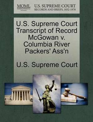 U.S. Supreme Court Transcript of Record McGowan V. Columbia River Packers' Ass'n