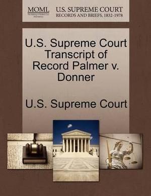 U.S. Supreme Court Transcript of Record Palmer V. Donner