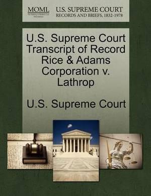 U.S. Supreme Court Transcript of Record Rice & Adams Corporation V. Lathrop