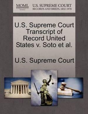 U.S. Supreme Court Transcript of Record United States V. Soto et al.