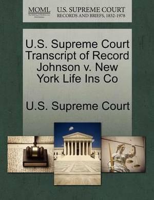 U.S. Supreme Court Transcript of Record Johnson V. New York Life Ins Co