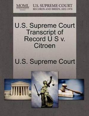 U.S. Supreme Court Transcript of Record U S V. Citroen
