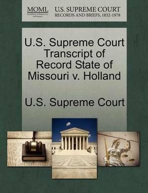 U.S. Supreme Court Transcript of Record State of Missouri V. Holland