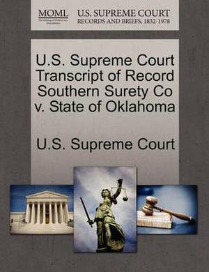 U.S. Supreme Court Transcript of Record Southern Surety Co V. State of Oklahoma