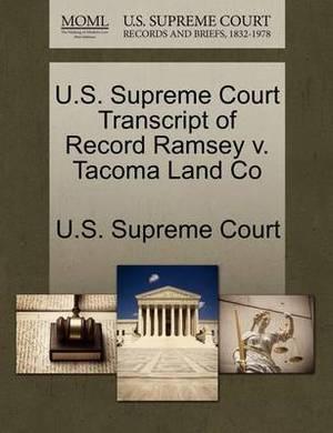 U.S. Supreme Court Transcript of Record Ramsey V. Tacoma Land Co