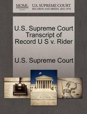 U.S. Supreme Court Transcript of Record U S V. Rider