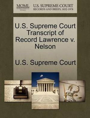 U.S. Supreme Court Transcript of Record Lawrence V. Nelson