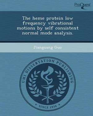 The Heme Protein Low Frequency Vibrational Motions by Self Consistent Normal Mode Analysis