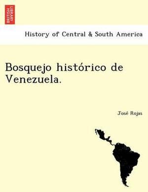 Bosquejo Histo Rico de Venezuela.