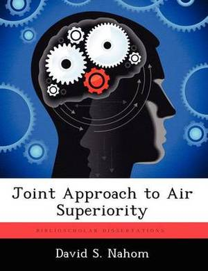 Joint Approach to Air Superiority
