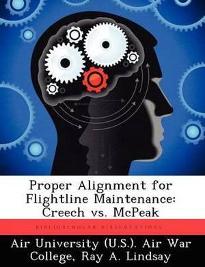 Proper Alignment for Flightline Maintenance: Creech vs. McPeak