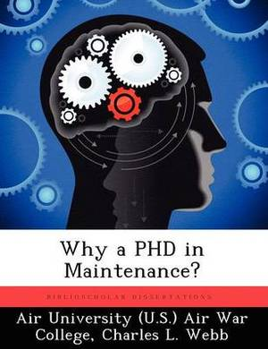 Why a PhD in Maintenance?