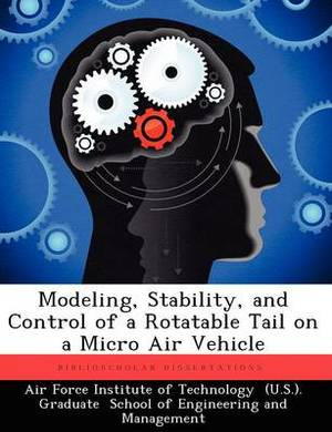 Modeling, Stability, and Control of a Rotatable Tail on a Micro Air Vehicle