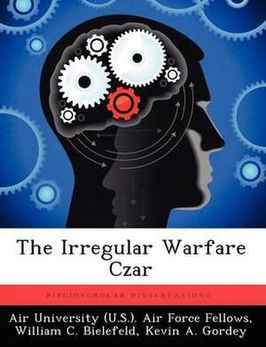 The Irregular Warfare Czar