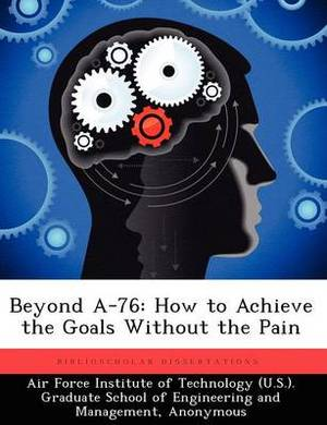 Beyond A-76: How to Achieve the Goals Without the Pain