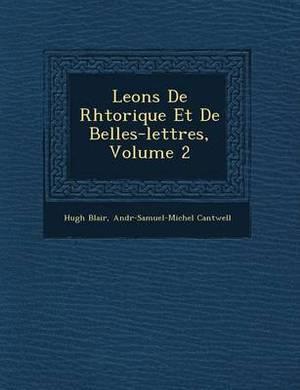 Le Ons de Rh Torique Et de Belles-Lettres, Volume 2