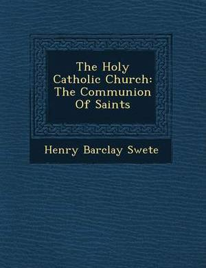 The Holy Catholic Church: The Communion of Saints