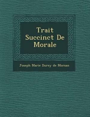 Trait Succinct de Morale