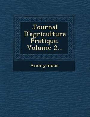 Journal D'Agriculture Pratique, Volume 2...