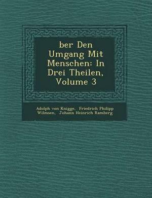 Ber Den Umgang Mit Menschen: In Drei Theilen, Volume 3