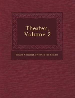 Theater, Volume 2