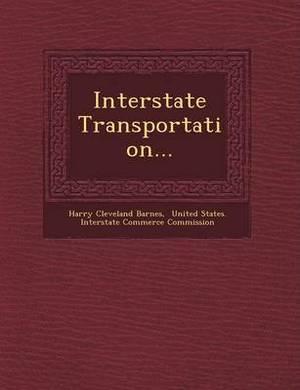 Interstate Transportation...
