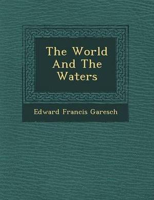 The World and the Waters