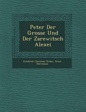 Peter Der Grosse Und Der Zarewitsch Alexei