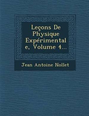 Lecons de Physique Experimentale, Volume 4...