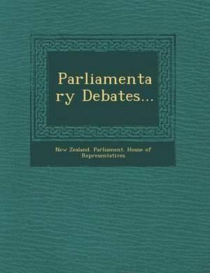Parliamentary Debates...