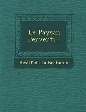 Le Paysan Perverti...