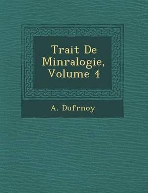 Trait de Min Ralogie, Volume 4