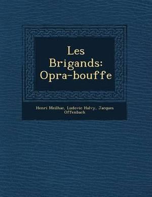 Les Brigands: Op Ra-Bouffe