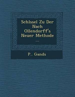 Schl Ssel Zu Der Nach Ollendorff's Neuer Methode ...