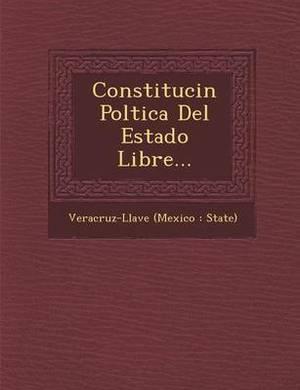 Constituci N Pol Tica del Estado Libre...