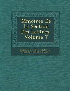 M Moires de La Section Des Lettres, Volume 7