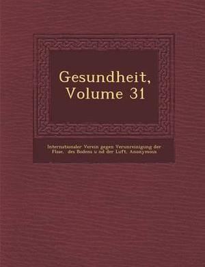 Gesundheit, Volume 31