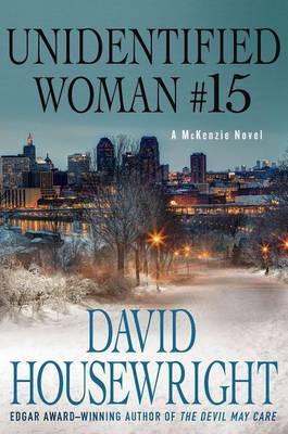 Unidentified Woman #15: A McKenzie Novel