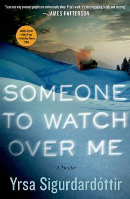 Someone to Watch Over Me: A Thriller