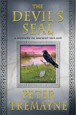 The Devil's Seal: A Mystery of Ancient Ireland