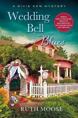 Wedding Bell Blues: A Dixie Dew Mystery