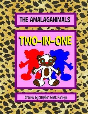 The Amalaganimals: Two-In-One SC