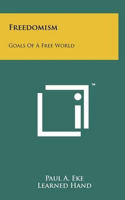 Freedomism: Goals of a Free World