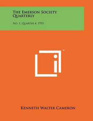 The Emerson Society Quarterly: No. 1, Quarter 4, 1955
