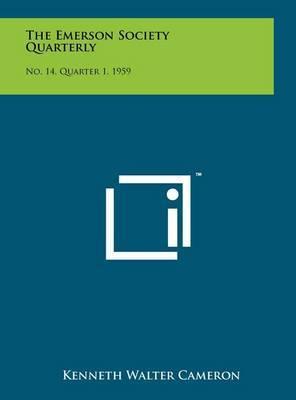 The Emerson Society Quarterly: No. 14, Quarter 1, 1959