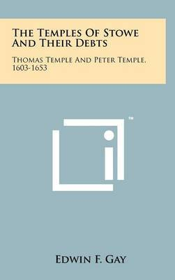 The Temples of Stowe and Their Debts: Thomas Temple and Peter Temple, 1603-1653