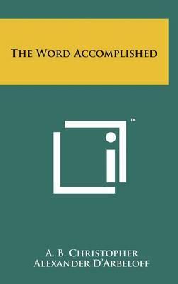 The Word Accomplished