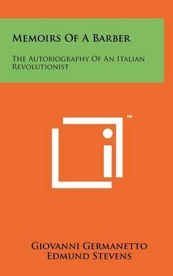 Memoirs of a Barber: The Autobiography of an Italian Revolutionist